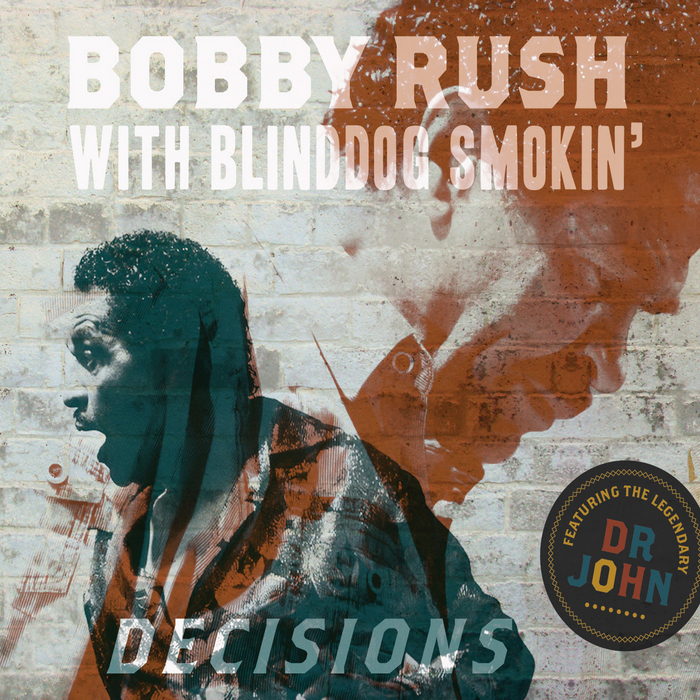 RUSH, Bobby/BLINDDOG SMOKIN - Decisions