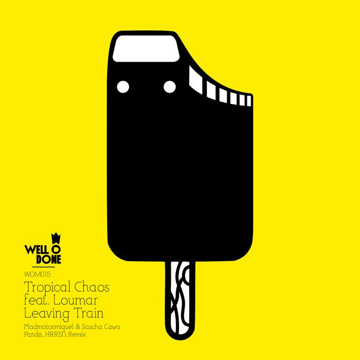 TROPICAL CHAOS feat LOUMAR - Leaving Train
