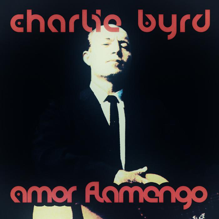 BYRD, Charlie - Amor Flamengo
