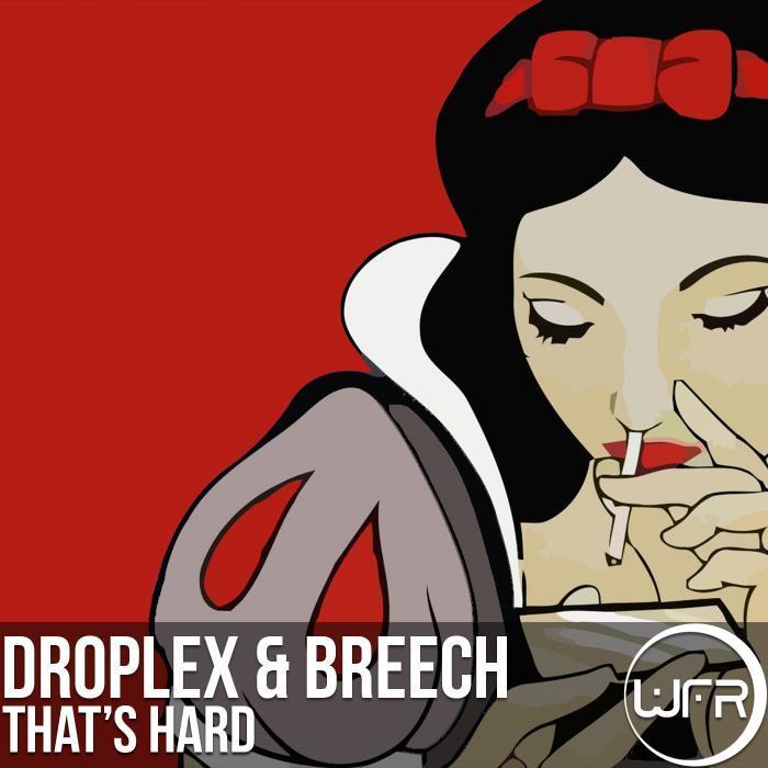 DROPLEX/BREECH - That's Hard