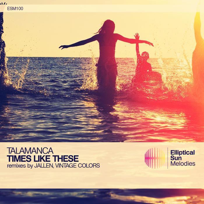 TALAMANCA - Times Like These