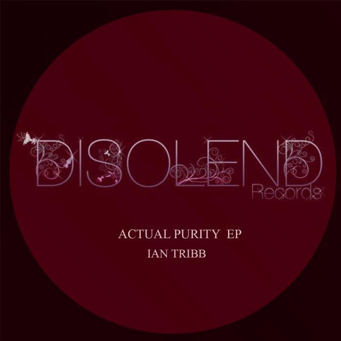 TRIBB, Ian - Actual Purity EP