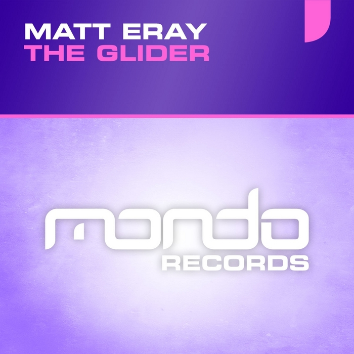 ERAY, Matt - The Glider