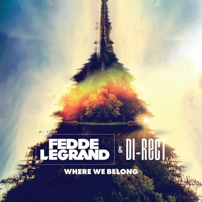FEDDE LE GRAND - Where We Belong
