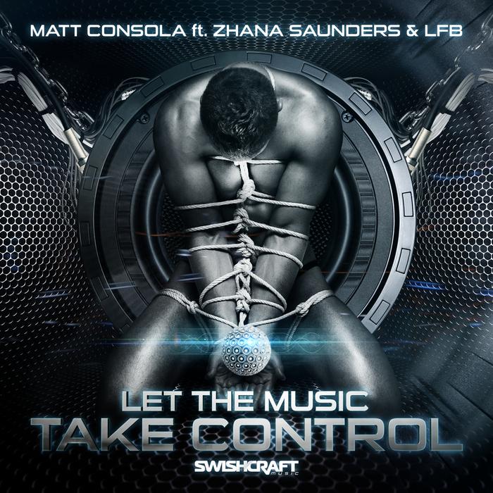 CONSOLA, Matt - Let The Music Take Control
