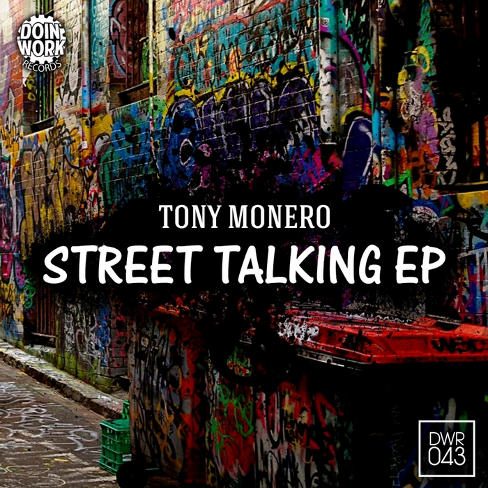 MONERO, Tony - Street Talking EP