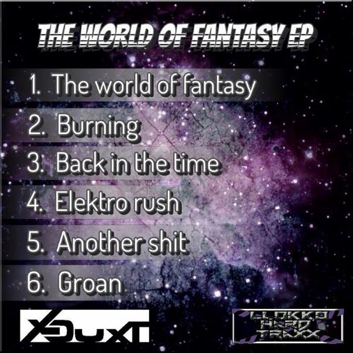 X DUXT - The World Of Fantasy EP