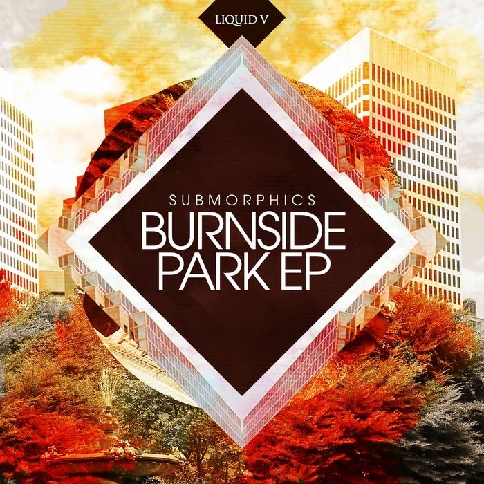 SUBMORPHICS - Burnside Park
