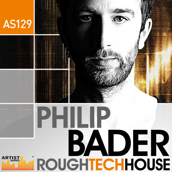 BADER, Philip - Rough Tech House (Sample Pack WAV/APPLE/LIVE/REASON)