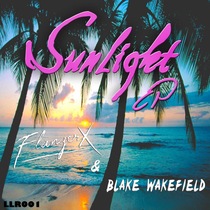 FLANGERX/BLAKEWAKEFIELD - SunLight