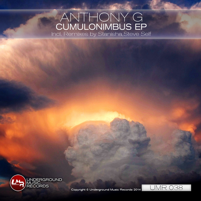 ANTHONY G - Cumulonimbus (remixes)