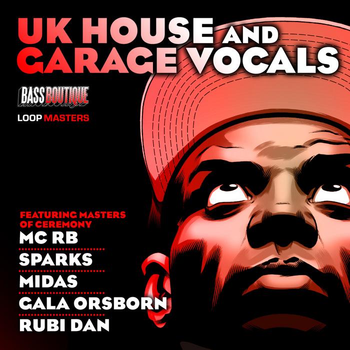 BASS BOUTIQUE - UK House & Garage Vocals (Sample Pack WAV/APPLE)