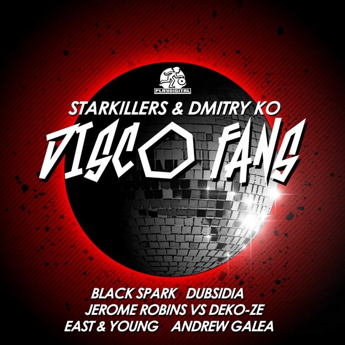 STARKILLERS/DMITRY KO - Disco Fans