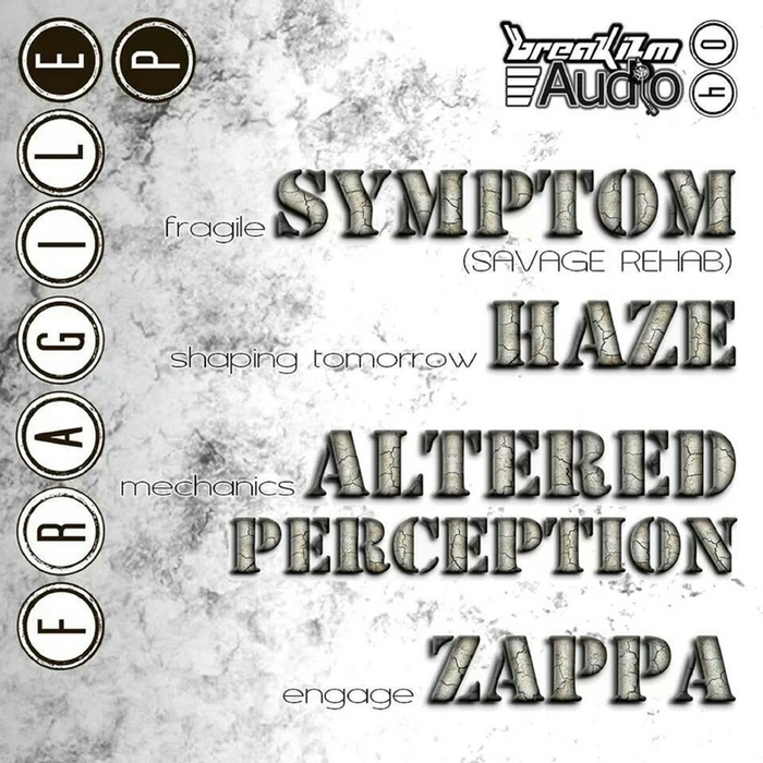 SYMPTOM/HAZE/ALTERED PERCEPTION/ZAPPA - Fragile
