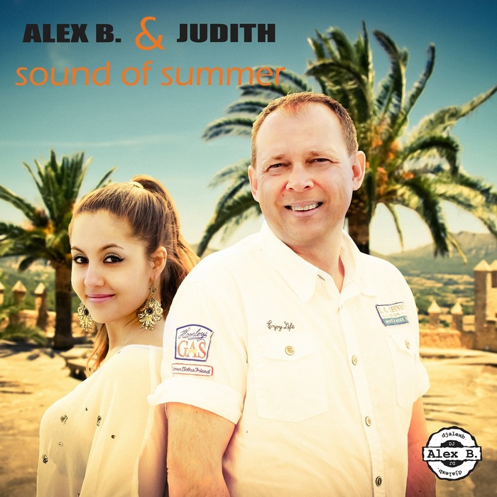 ALEX B/JUDITH - Sound Of Summer