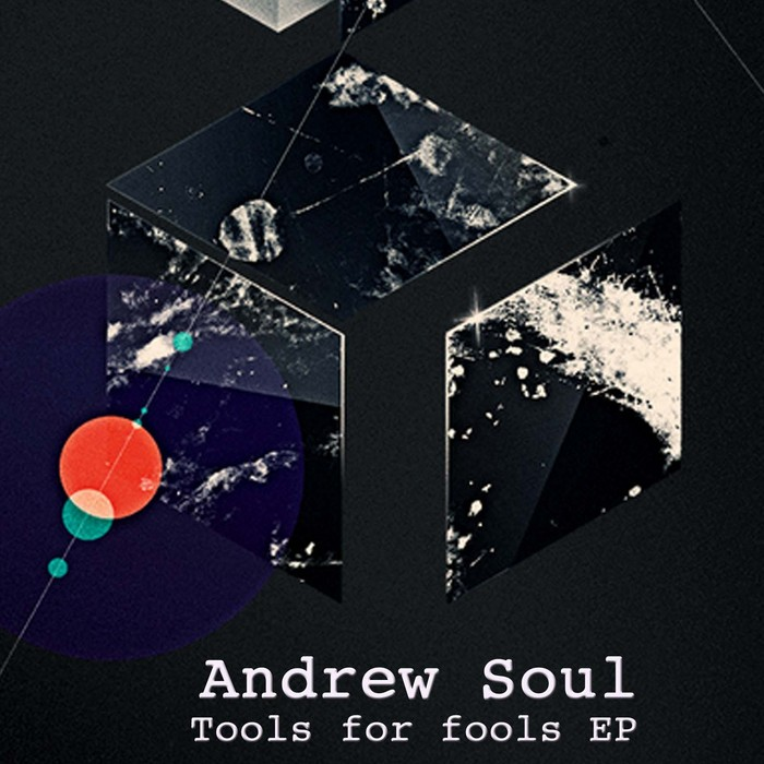 SOUL, Andrew - Tools For Fools EP