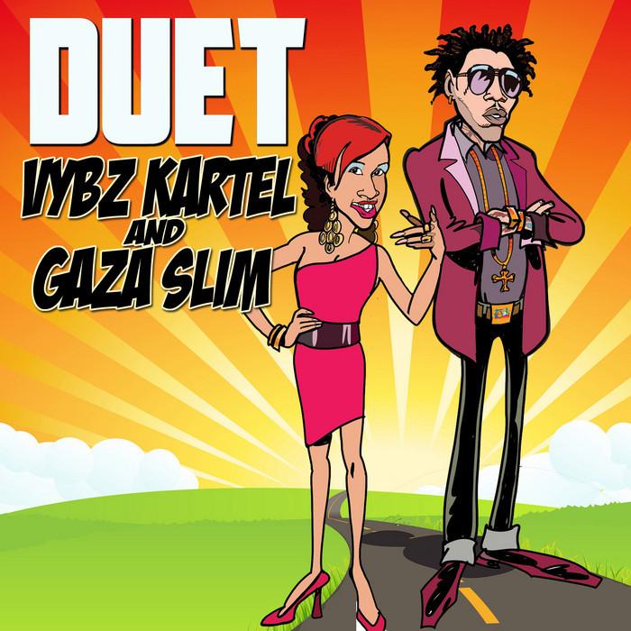 VYBZ KARTEL/GAZA SLIM - Duet