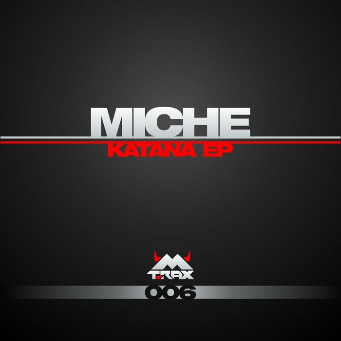 MICHE - Katana EP