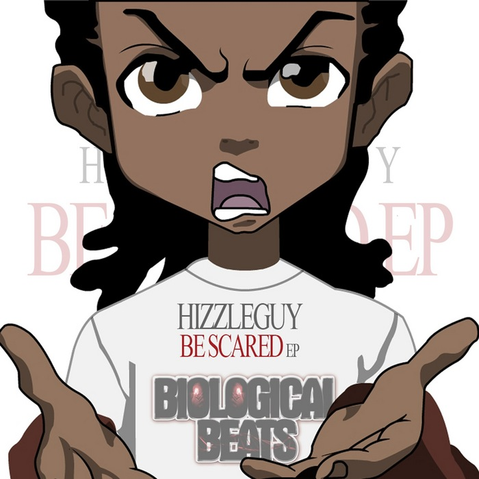 HIZZLEGUY - Be Scared EP