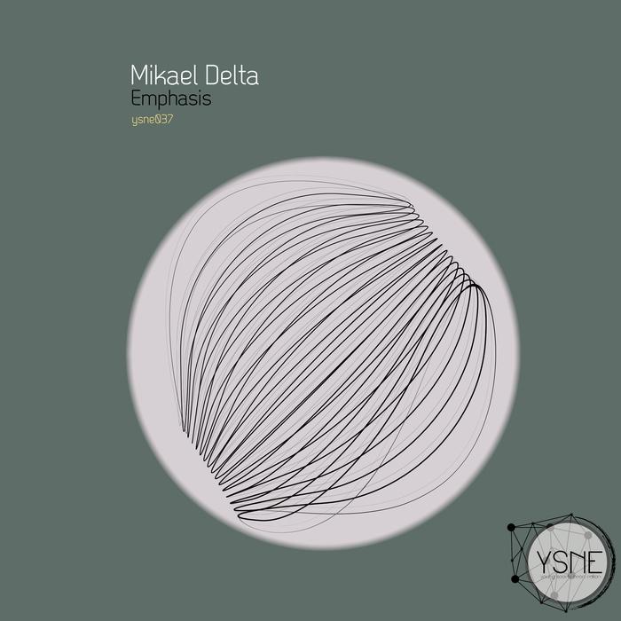 DELTA, Mikael - Emphasis