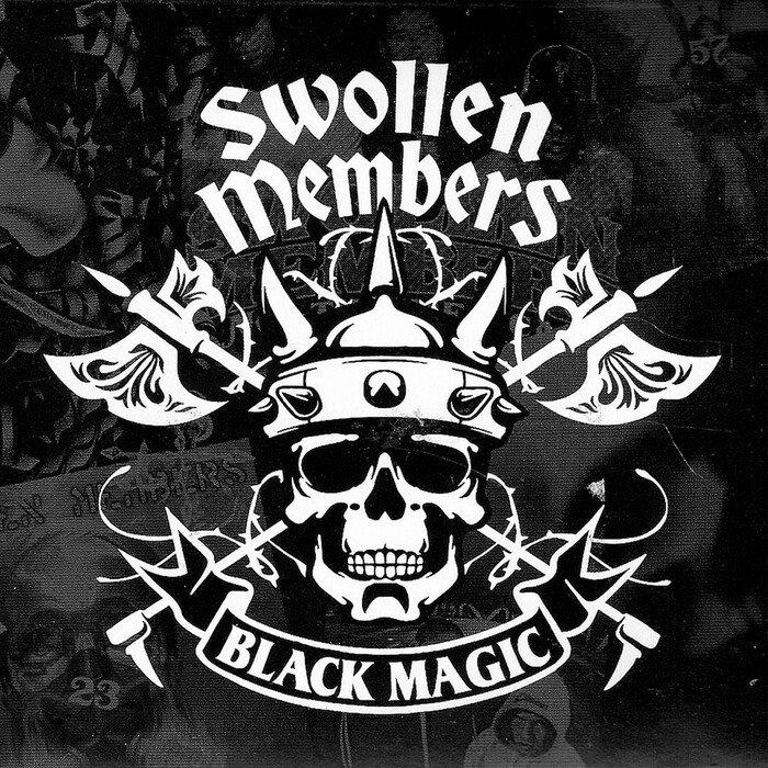 SWOLLEN MEMBERS - Black Magic (Explicit)
