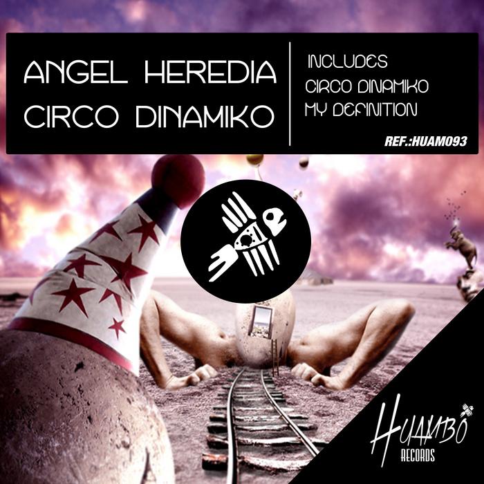 HEREDIA, Angel - Circo Dinamiko