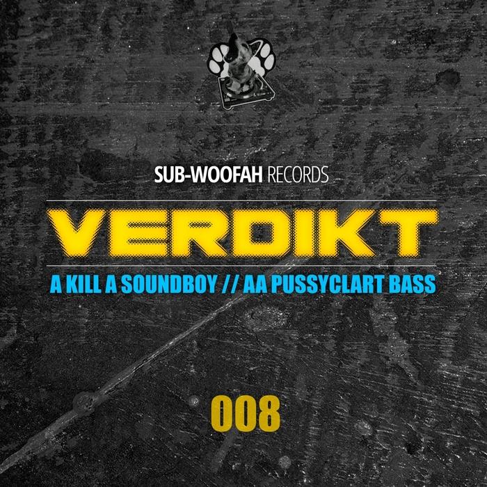VERDIKT - Kill A Soundboy