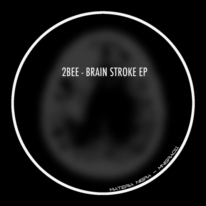 2BEE - Brain Stroke EP