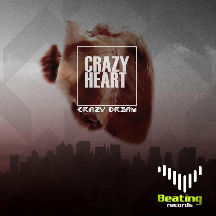 CRAZY DREAM - Crazy Heart