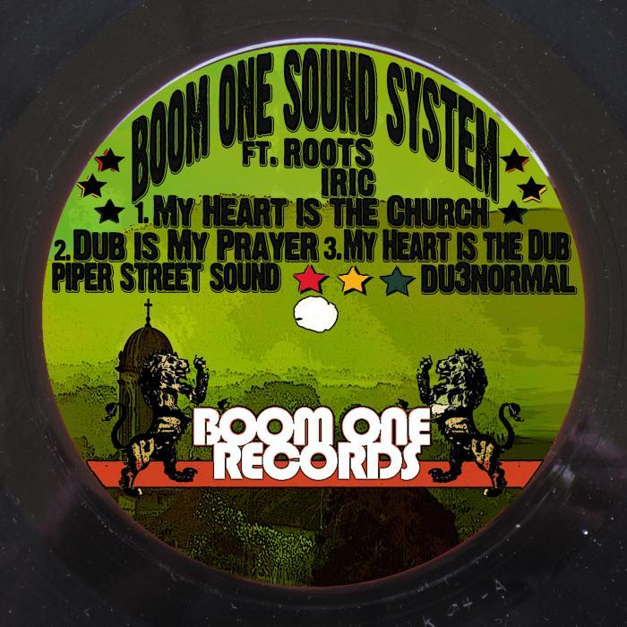 BOOM ONE SOUND SYSTEM - My Heart Is The Church