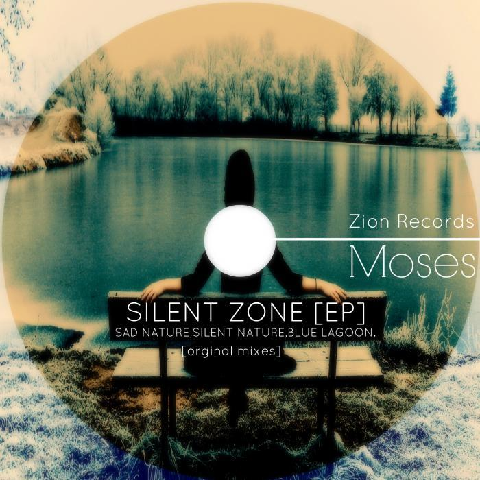 MOSES - Silent Zone EP