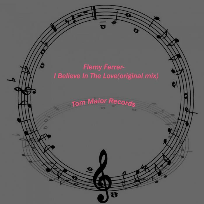 FERRER, Flemy - I Believe In The Love