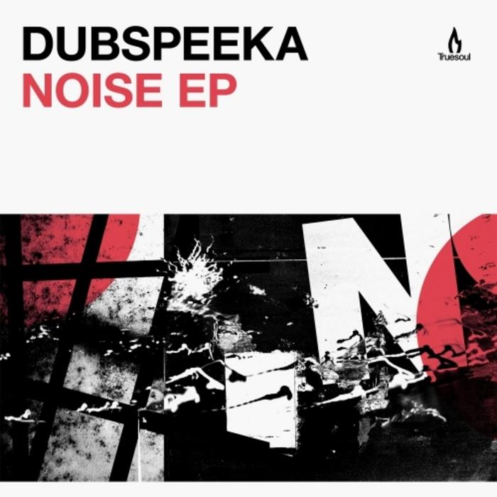 DUBSPEEKA - Noise EP