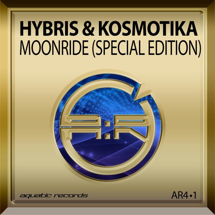 HYBRIS/KOSMOTIKA - Moonride (Special Edition)