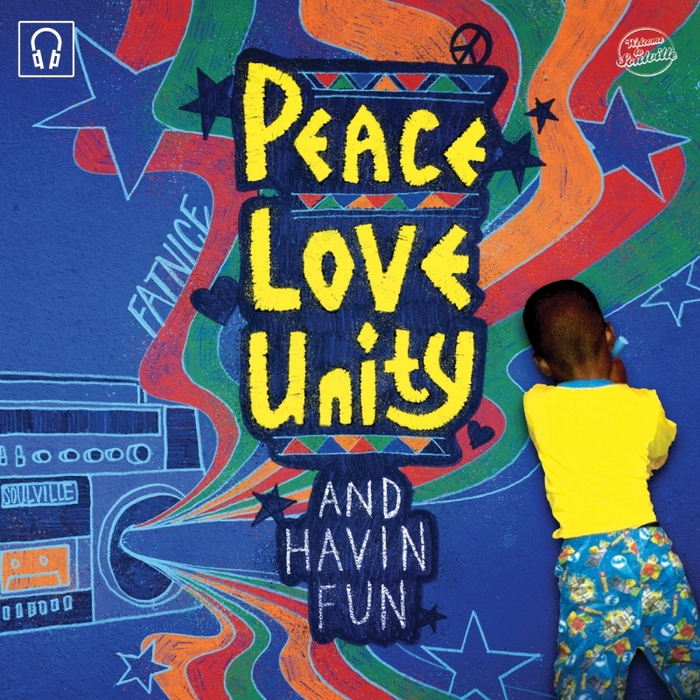 FATNICE - Peace Love Unity & Havin Fun