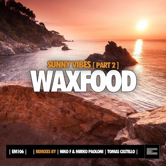 WAXFOOD - Sunny Vibes Vol 2 (Remixes)