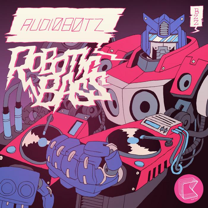 AUDIOBOTZ - Robotic Bass