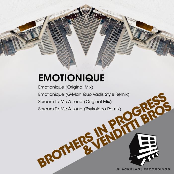 BROTHERS IN PROGRESS/VENDITTI BROS - Emotionique
