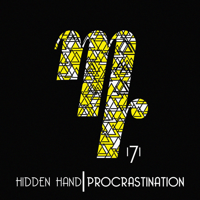 HIDDEN HAND - Procrastination - Single