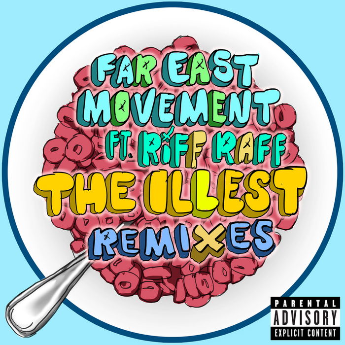 The illest (feat. Riff raff) single de far east movement en.