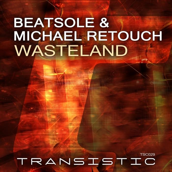 BEATSOLE/MICHAEL RETOUCH - Wasteland