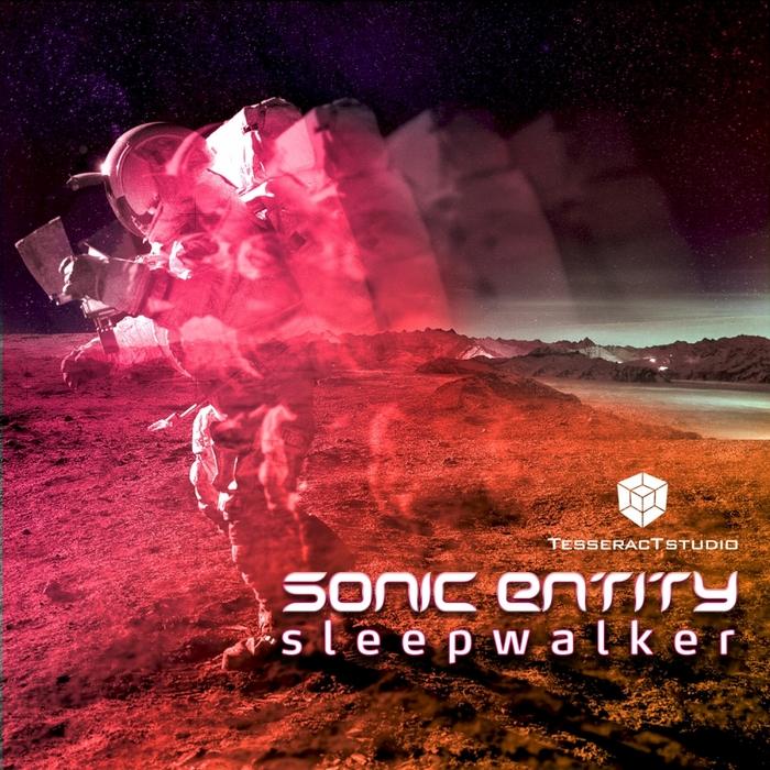 SONIC ENTITY - Sleepwalker