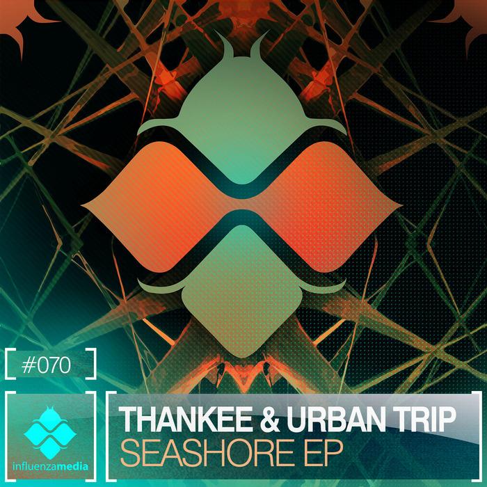THANKEE/URBAN TRIP - Seashore EP