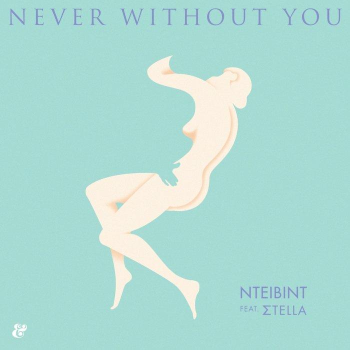 NTEIBINT/STELLA - Never Without You