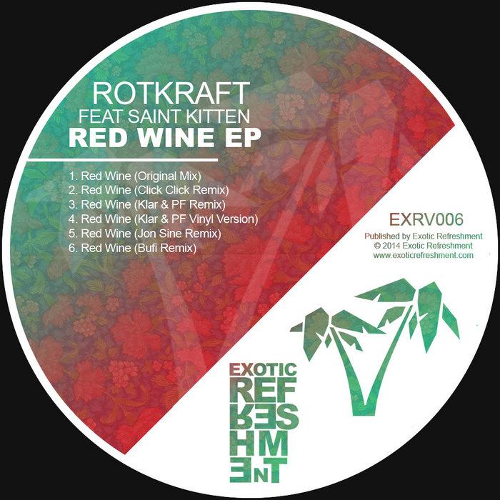 ROTKRAFT feat SAINT KITTEN - Red Wine EP