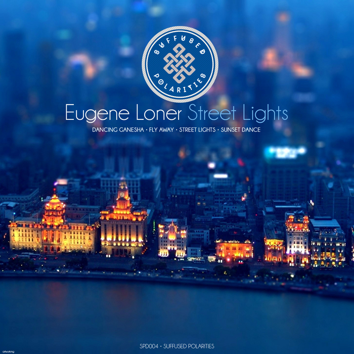LONER, Eugene - Street Lights