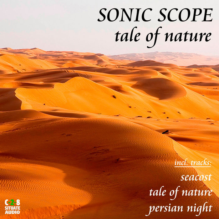 SONIC SCOPE - Tale Of Nature