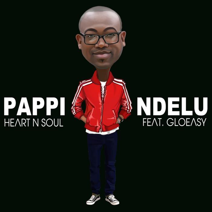 NDELU, Pappi - Heart 'n' Soul