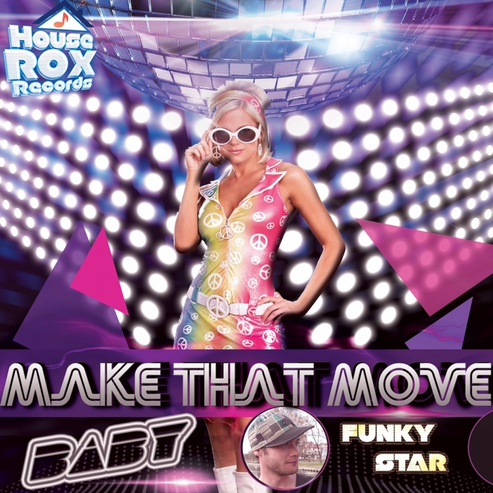 FUNKY STAR - Make That Move Baby