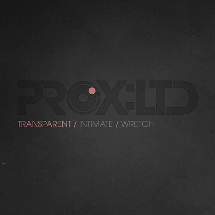 TRANSPARENT - Intimate/Wretch